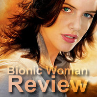 Bionic Woman 2007 Review with Michelle Ryan from promotional material