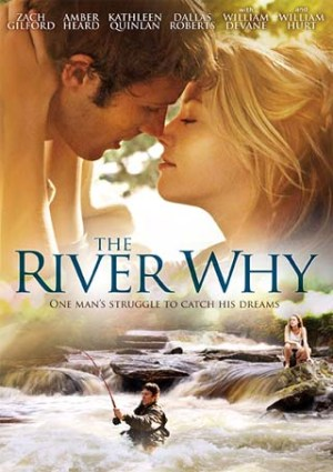 The River Why movie poster 2011 with characters kissing over image of same characters fishing