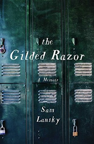 The Gilded Razor A Memoir by Sam Lansky book cover from Goodreads