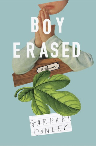 Book Review: Boy Erased: A Memoir by Garrard Conley