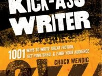 The Kick-Ass Writer by Chuck Wendig book cover from Goodreads