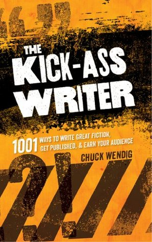 Book Review: The Kick-Ass Writer by Chuck Wendig