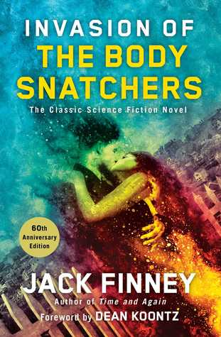 Invasion of the Body Snatchers book cover from Goodreads