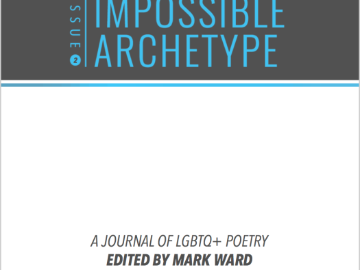 Cover of Issue 2 of Impossible Archetype, a Journal of LGBTQ+ Poetry, edited by Mark Ward