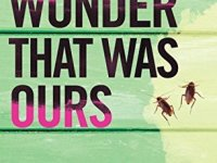 Book cover of The Wonder That Was Ours by Alice Hatcher with cockroaches
