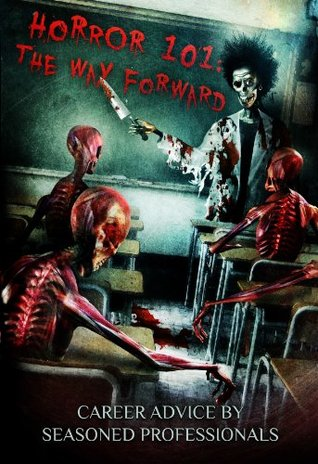 Book cover for Horror 101: The Way Forward with ghoulish skeletal students and teacher