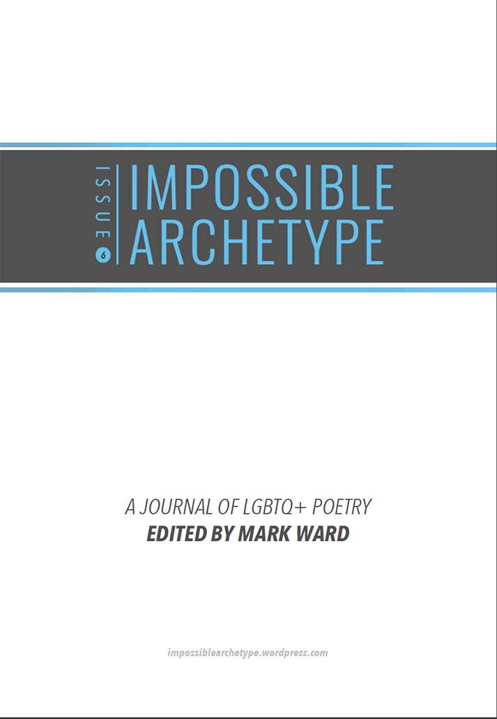 Cover of Impossible Archetype Issue 6 edited by Mark Ward