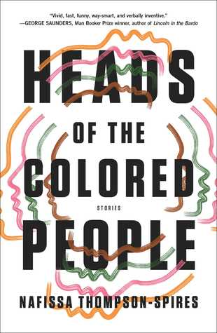 Book cover of Heads of the Colored People by Nafissa Thompson-Spires