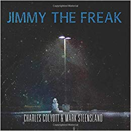 Book cover for Jimmy the Freak by Charles Colyott and Mark Steensland with a lone snowman underneath a streetlight