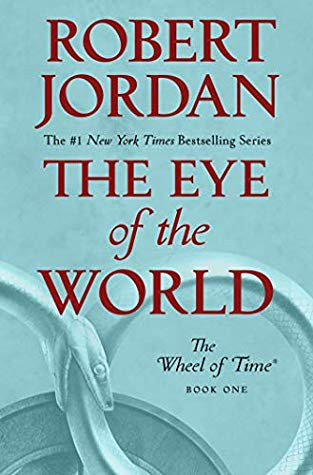 Book cover of The Ey of the World, The Wheel of Time Book One, by Robert Jordan