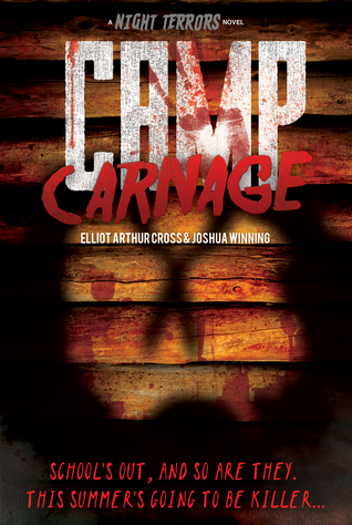 Book cover for Camp Carnage by Joshua Winning and Elliot Arthur Cross