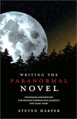 Book cover of Writing the Paranormal Novel by Steven Harper with large glowing moon and stars over dark tree line