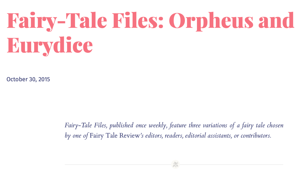 Screenshot of Fairy-Tale Files: Orpheus and Eurydice essay on Fairy Tale Review website