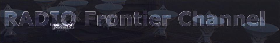 RADIO Frontier Channel podcast logo with transparent text over dark image of radio telescope array