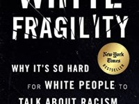 Book cover of White Fragility by Robin DiAngelo with white text including text that appears shattered over a black background