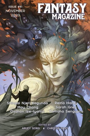 Fantasy Issue 61 November 2020 Cover art by Alexandra Petruk/Adobe Stock Image with tree-like deity holding a human in their branch hands and staring at them intensely. White text for magazine title and issue information, with editor names and names of included poets and writers.