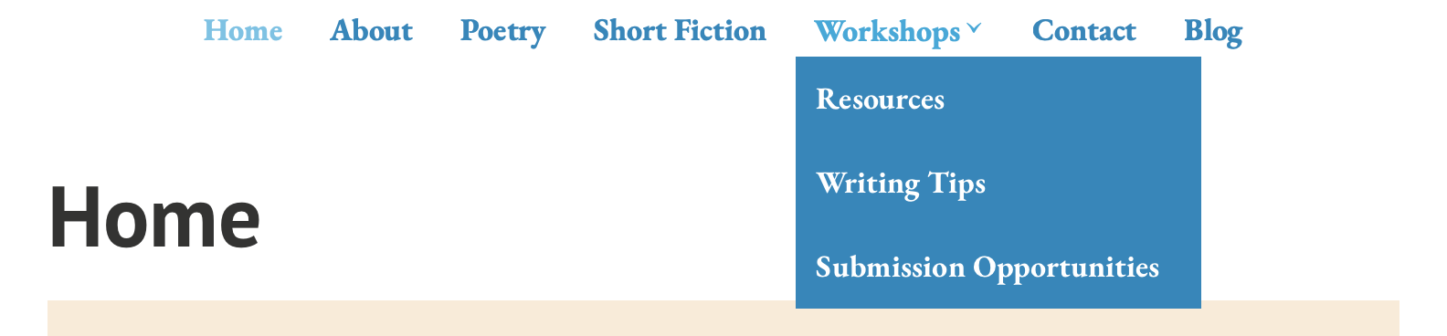 Screen shot of updated website menus and content organization into a homepage for announcements and pages for about, poetry, short fiction, workshops, contact, and blog